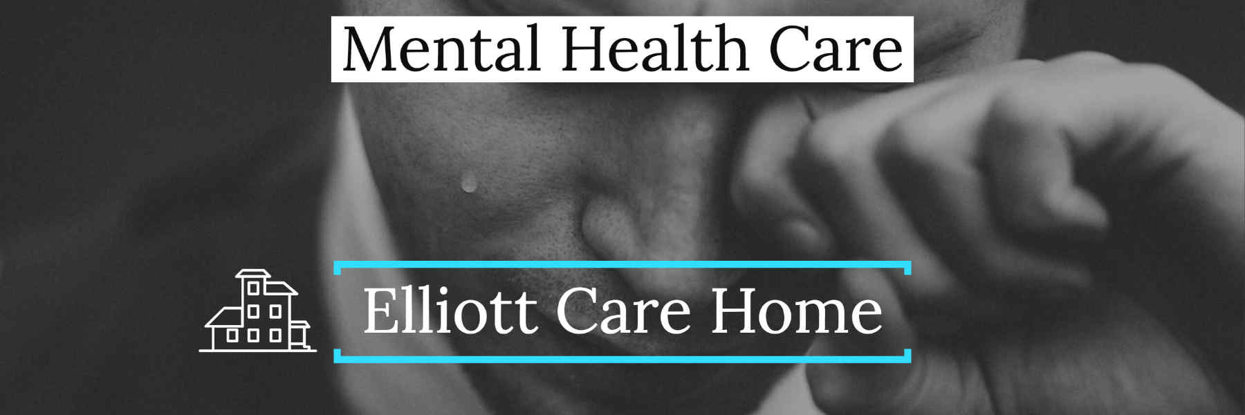Elliott Mental Health Residential care Home Leicester Banner